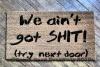 aint got shit robbers funny rude doormat