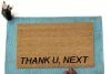 Thank U, next Ariana Grande doormat