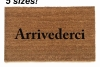 Arrivederci -See you later Italian doormat