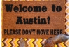 Welcome to Austin, Texas, Please don't move here, funny doormat