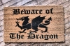 Beware of the Dragon medieval doormat
