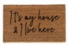 Big Little Lies- It's my house and I live here, Diana Ross disco doormat