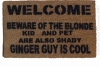 beware of Blonde dogs pets kids shady ginger guy is cool funny rude doormat