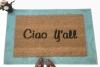 Ciao Y'all Southern Italian doormat