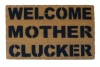 WELCOME MOTHER CLUCKER rude mature funny doormat