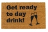 """funny """"Get ready to Day Drink"""" doormat with champagne flute bridal shower decor"""