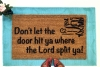 Don't let the door hit ya where the Lord split ya! Get gone girl!