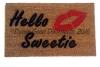 Hello Sweetie Kiss doormat