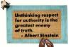 """Albert Einstein quote """"Unthinking respect for authority"""""""