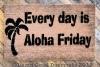 Everyday is Aloha Friday cute island tiki doormat with palm tree