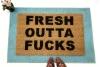 fresh outta fucks funny rude doormat