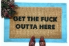 Get the fuck outta here™ funny go away doormat