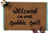 Welcome to OUR Hobbit Hole JRR Tolkien nerd doormat