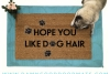 hope you like dog hair funny rude pet lovers doormat