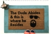 The Dude ABIDES, The Big Lebowski Dudeism doormat
