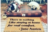 """Jane Austen """"nothing like staying home for real comort"""" doormatf"""
