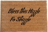 Bless this Hizzle fo Shizzle™ doormat