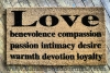 love benevolence compassion passion warmth devotion loyalty doormat