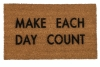 Make each day count mantra doormat
