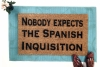 Nobody expects the Spanish Inquisition funny Monty Python doormat