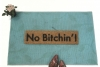 No Bitchin'™ warning sahm sign doormat