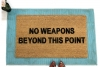 no weapons beyond this point  second amendment gun safety damn good doo