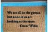 oscar wilde quote gutter stars literary english teacher retirement gift doormat