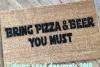 Star Wars Yoda Bring pizza and beer or wine, you must funny nerd doormat