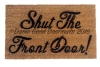 shut the front door, funny, rude doormat stay at home mom style