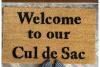 Welcome to our cul de sac sububan home funny family doormat porch decor
