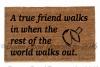 A true friend Fortune cookie sweet kind doormat outdoor entrance rug