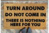 scott Rudin Turn around, Do not come in, There is nothing here for you doormat