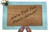 mantra doormat We're THE Fun Family, dammit- door mat