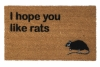 I hope you like rats funny halloween doormat