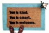 You is smart. You is kind. You is welcome.