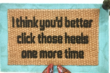click those heels Dorothy wizard of oz funny rude doormat