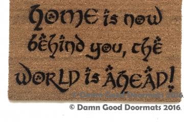 JRR Tolkien HOME is now behind you Gandalf doormat