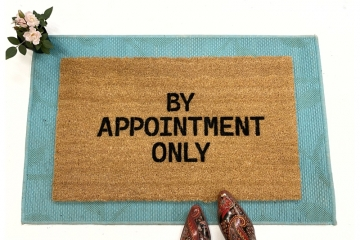 By Appointment Only funny go away doormat
