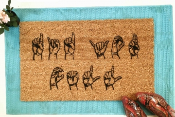 ASL Did you call first? American Sign Language Welcome doormat