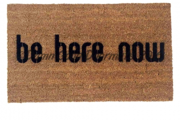 be here now doormat