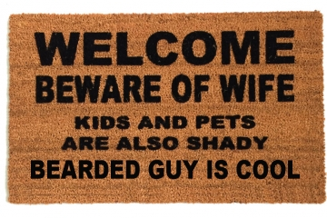 BEARDED is cool- Beware of WIFE™ doormat