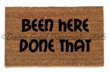 Been here, done that™ funny rude doormat