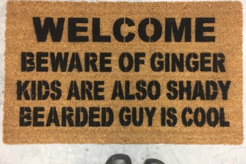 welcome mat beware ginger, bearded guy cool, custom doormat, kids are shady