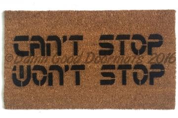 can't stop, won't stop™ doormat