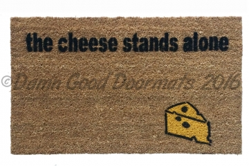The Cheese stands alone. Farmer in the Dell doormat