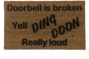 door bell is broken yell Ding Dong really loud rude funny novelty doormat