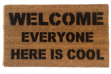 Welcome- EVERYONE here is cool! fuuny doormat