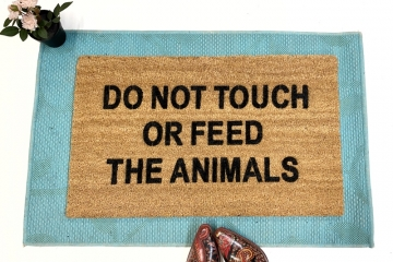 Do not touch or feed the animals funny family doormat