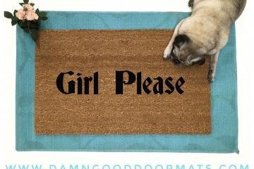 Girl Please funny rude go away doormat