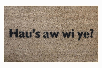 Scottish How are you? Glasweigian Glasgow doormat